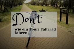 Don't: wie ein Touri radeln – Fahrrad fahren in den Niederlanden